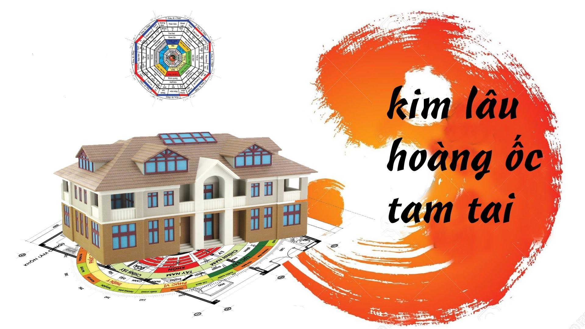 3 đại hạn cần tránh khi xây nhà: Kim lâu, Hoang ốc, Tam tai